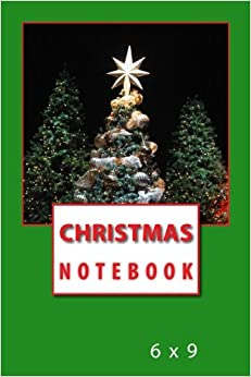 Christmas Notebook: 6 x 9
