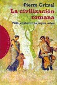 La civilización romana par Grimal