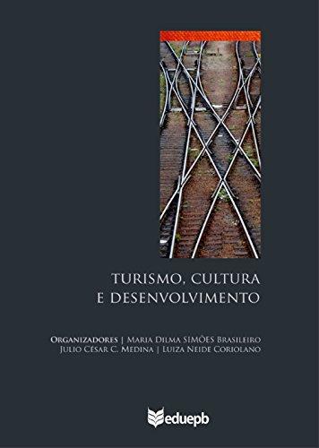 Turismo, cultura e desenvolvimento