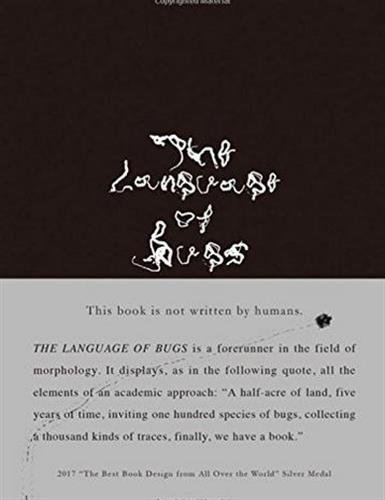 The Language of Bugs by Acc Art Books