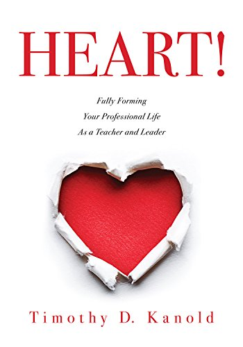 heart-fully-forming-your-professional-life-as-a-teacher-and-leader-cultivate-mindfulness-and-foster-