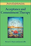 Acceptance and Commitment Therapy (Theories of Psychotherapy Series®)