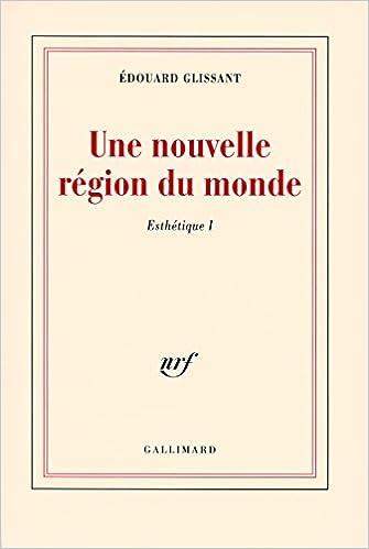 En ligne Esthétique, I:Une nouvelle région du monde epub, pdf