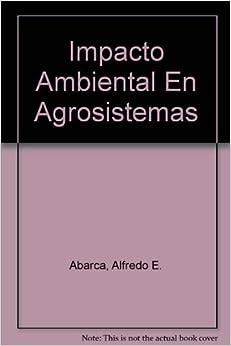 Book Impacto Ambiental En Agrosistemas