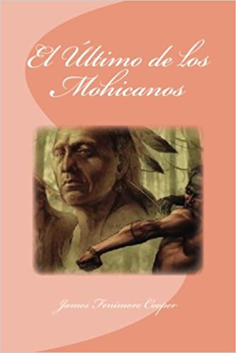 Amazon.com: El Último de los Mohicanos (Spanish Edition ...