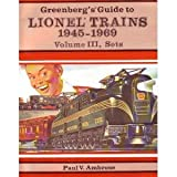 003: Greenbergs Guide to Lionel Trains 1945-1969, Volume 3