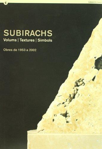 Descargar Libro Subirachs. Volums/textures/símbols. Obres De 1953 A 2002. Sala Verdaguer Judit Subirachs
