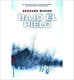 Amazon Fr Bajo El Hielo Under The Ice Roca Editorial