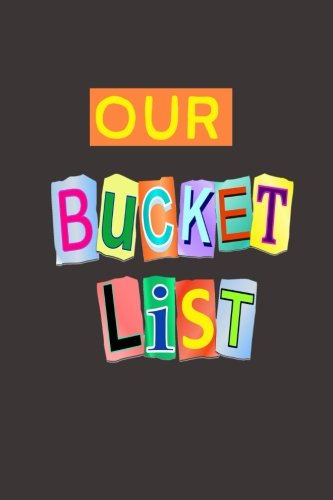 Our Bucket List: A Journal cover