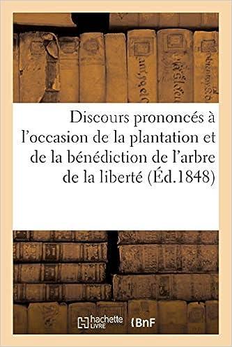 Amazon Fr Discours Prononces A L Occasion De La Plantation