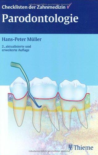 Checklisten der Zahnmedizin: Parodontologie