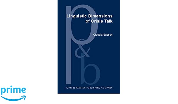 Linguistic Dimensions of Crisis Talk: Formalising Structures in a Controlled Language