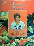 img - for Mis 25 Anos En Television: Recetas (Spanish Edition) book / textbook / text book