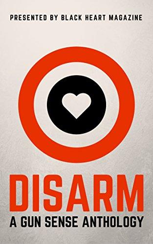 disarm-a-gun-sense-anthology-black-heart-digital-anthologies-book-2