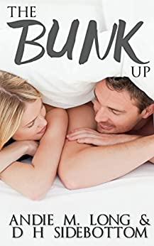 The Bunk Up (The Village People Book 1) by [Sidebottom, D H, Long, Andie M.]