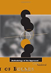"""In a work with far-reaching implications, Chela Sandoval does no less than revise the genealogy of theory over the past thirty years, inserting what she terms """"U.S. Third World feminism"""" into the narrative in a way that thoroughly alters our perspect..."""