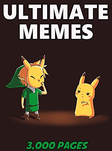 MEMES: Ultimate Memes & Jokes 2017 –  Memes of May Book 10 – Funniest Memes on the Planet : Funny Memes 2017, Dank Memes, Memes For Kids, Memes Free, Memes xl, Pikachu Books, Roasts