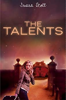 The Talents (The Talents Series Book 1) by [Scott, Inara]