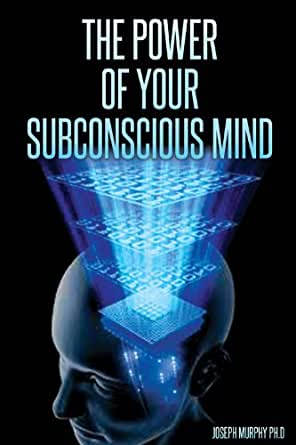 the power of your subconscious mind joseph murphy pdf