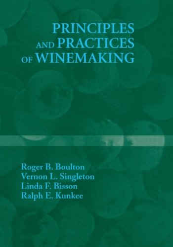 Principles and Practices of Winemaking (Vernon Wine)