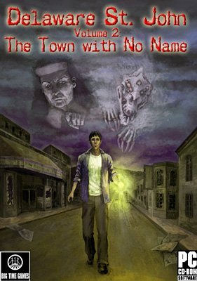 Delaware St. John Volume 2: The Town with No - John St Town