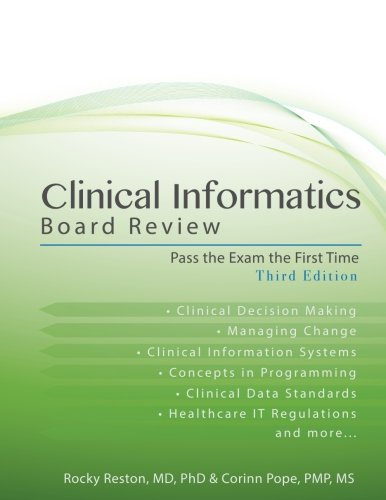 Clinical Informatics Board Review: Pass The Exam The First Time
