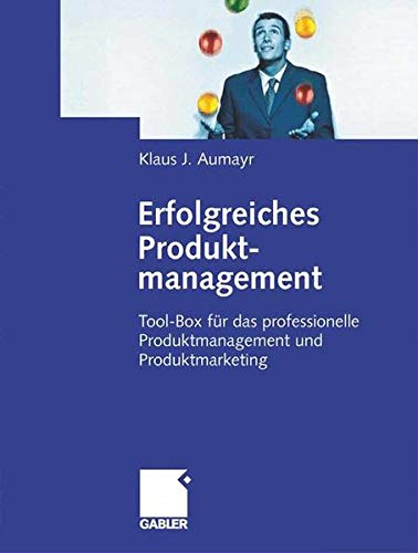 erfolgreiches-produktmanagement-tool-box-fr-das-professionelle-produktmanagement-und-produktmarketing