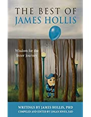 The Best of James Hollis: Wisdom for the Inner Journey