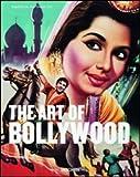 The Art of Bollywood, Edo Bouman and Rajesh Devraj, 3822837172
