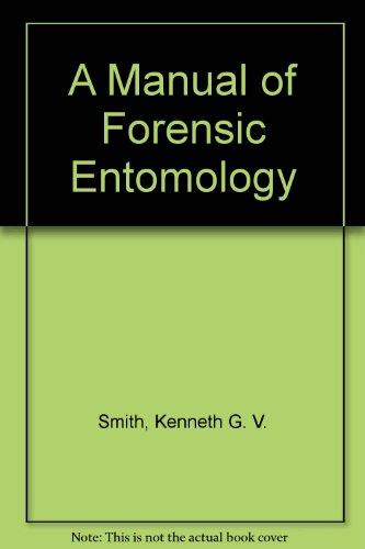 A Manual of Forensic Entomology