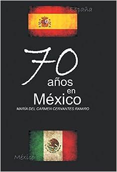 Book 70 Anos En Mexico