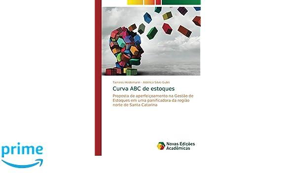 Curva ABC de estoques: Proposta de aperfeiçoamento na Gestão ...
