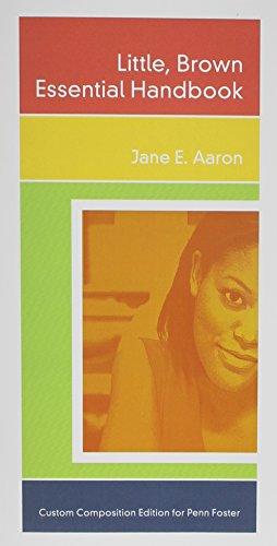 Little Brown Essential Handbook   Custom Edition Penn Foster