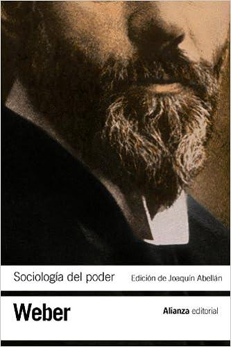 Sociología Del Poder: Los Tipos De Dominación por Max Weber epub