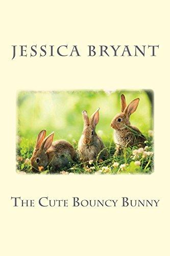 The Cute Bouncy Bunny (Bouncy Bunny)