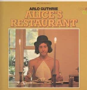 Arlo Guthrie Alice S Kitchen