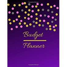 Budget Planner: A Dark Purple Gold Pink Theme Daily And Weekly Undated Budgeting Notebook, Bill And Expense Tracker Plus Finance Journal To Sort Out Your Cash Flow, Savings And Expenses For 52 Weeks.
