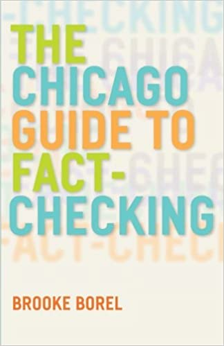 The Chicago Guide To Fact Checking Chicago Guides To Writing Editing And Publishing St Edition