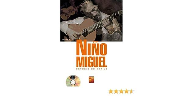 Niño Miguel (Estudio de estilo) - 1 Libro + 1 CD: Amazon.es: José ...