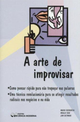 A Arte De Improvisar