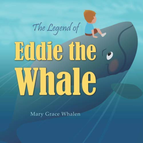 The Legend of Eddie the Whale
