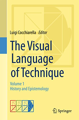 Download The Visual Language of Technique: Volume 1 – History and Epistemology Pdf