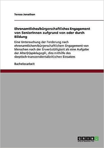 Ehrenamtliches/bürgerschaftliches Engagement von SeniorInnen aufgrund von oder durch Bildung