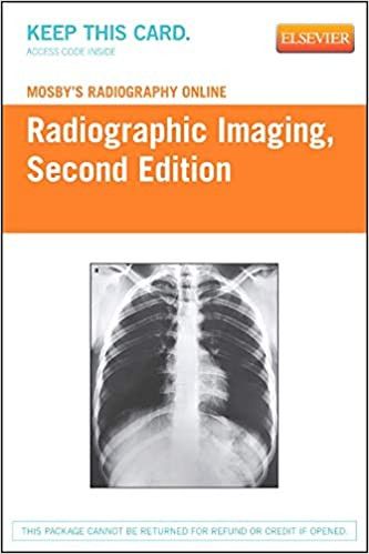 Mosby's Radiography Online: Radiographic Imaging (Access