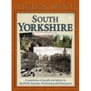 Times Past South Yorkshire (Times Past Regional)