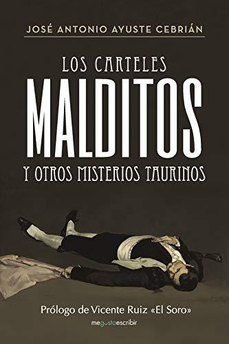 Los carteles malditos y otros misterios taurinos Caligrama ...