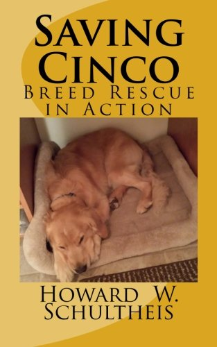 Download Saving Cinco: Breed Rescue in Action PDF