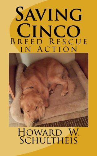 Saving Cinco: Breed Rescue in Action pdf epub