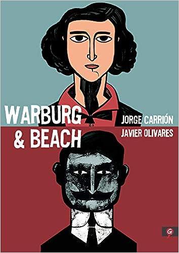 Warburg & Beach de Jorge Carrión y Javier Olivares