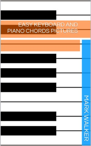 Easy Keyboard And Piano Chords Pictures Music Book 1 Kindle